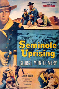 "Poster for ""Seminole Uprising""."