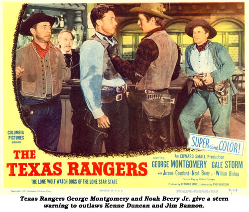Texas Rangers George Montgomery and Noah Beery Jr. give a stern warning to outlaws Kenne Duncan and Jim Bannon.