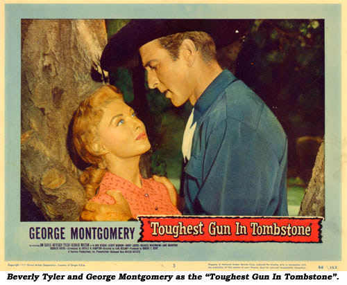 "Beverly Tyler and George Montgomery as the ""Toughest Gun in Tombstone""."