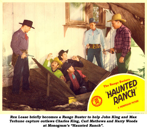 "Rex Lease briefly becomes a Range Buster to help John King and Max Terhune capture outlaws Charles King, Carl Mathews and Harry Woods at Monogram's ""Haunted Ranch""."