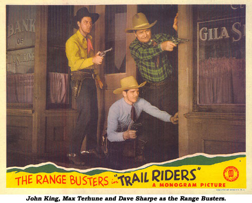 John King, Max Terhune and Dave Sharpe as the Range Busters.