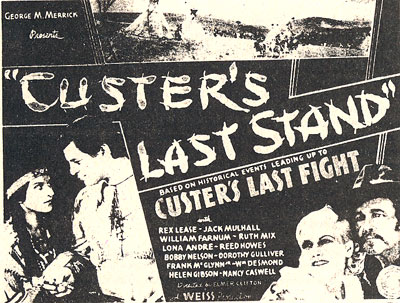 "Newspaper ad for ""Custer's Last Stand"" serial starring Rex Lease."