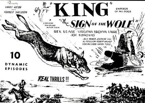 "Ad for ""The Sign of the Wolf"" starring King, Emperor of all dogs, and Rex Lease."