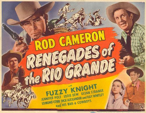Renegades of the Rio Grande movie