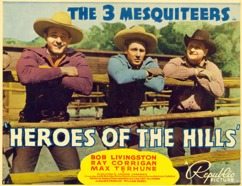 "Title card for ""Heroes of the Hills"" starring The Three Mesquiteers."